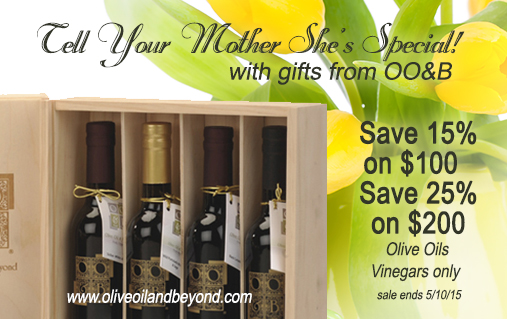 Mothers day sale Olive Oil and vinegars
