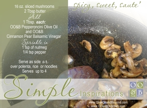 sweet and spicy sauteed mushrooms from Olive Oil and Beyond