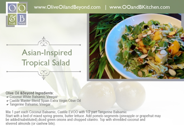 Asian-Inspired tropical salad recipe and  from Olive Oil and Beyond | OOandBkitchen